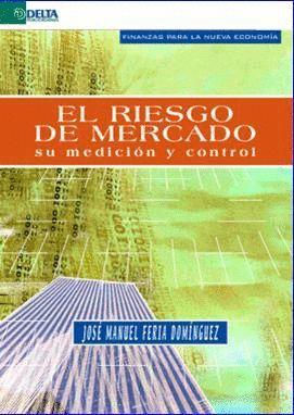 RIESGO DE MERCADO. SU MEDICION Y CONTROL