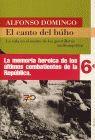 CANTO DEL BUHO, EL. LA VIDA EN EL MONTE DE GUERRILLEROS