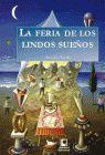 FERIA DE LOS LINDOS SUEÑOS, LA