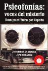 PSICOFONIAS: VOCES DEL MISTERIO. RUTA PSICOFONICA POR ESPAÑA