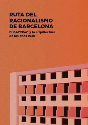 RUTA DEL RACIONALISMO DE BARCELONA