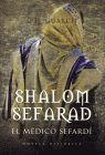 SHALOM SEFARAD. EL MEDICO SEFARDI