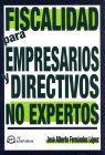 FISCALIDAD PARA EMPRESARIOS Y DIRECTIVOS NO EXPERTOS