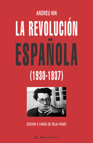 LA REVOLUCIÓN ESPAÑOLA (1930-1937)