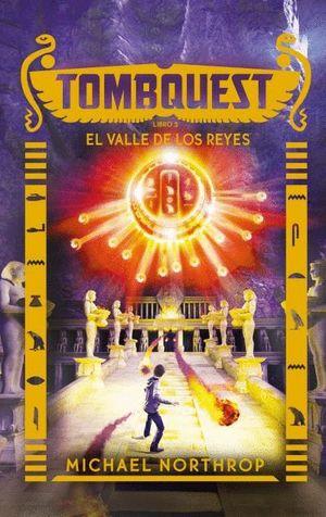 TOMBQUEST LIBRO 3. EL VALLE DE LOS REYES