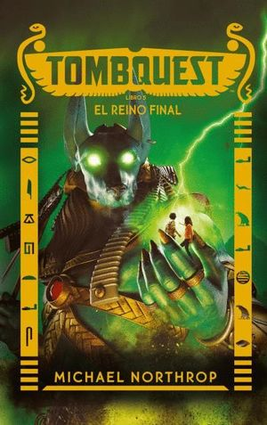 TOMBQUEST LIBRO 5. EL REINO FINAL