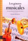 GENEROS MUSICALES, LOS. UNA VISION DIFERENTE DE LA HISTORIA DE LA
