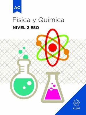 FISICA Y QUIMICA NIVEL 2 ESO