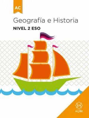 GEOGRAFÍA E HISTORIA NIVEL 2 ESO