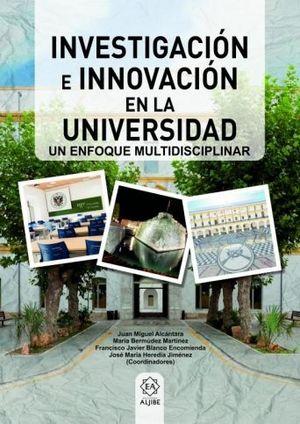 INVESTIGACIÓN E INNOVACIÓN EN UNIVERSIDAD
