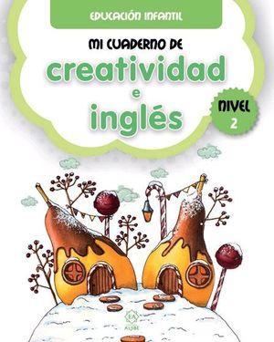 MI CUADERNO DE CREATIVIDAD E INGLES 2