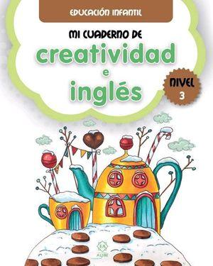 MI CUADERNO DE CREATIVIDAD E INGLES 3