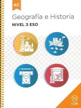 GEOGRAFÍA E HISTORIA NIVEL 3 ESO