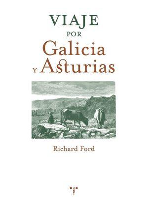 VIAJE POR GALICIA Y ASTURIAS