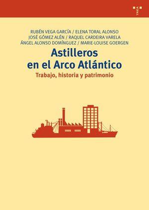 ASTILLEROS EN EL ARCO ATLÁNTICO
