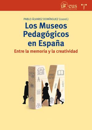 LOS MUSEOS PEDAGÓGICOS EN ESPAÑA