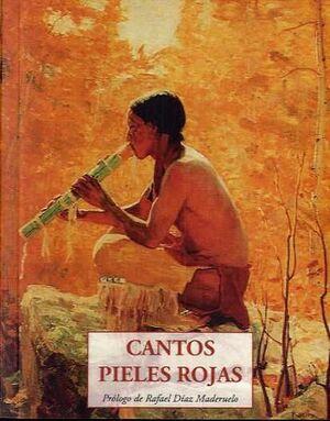 CANTOS PIELES ROJAS