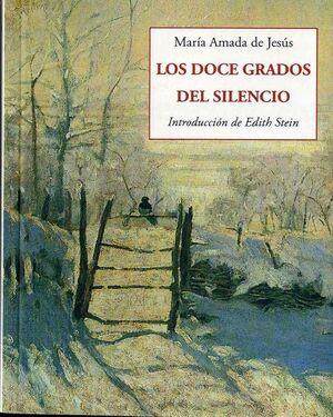 LOS DOCE GRADOS DEL SILENCIO