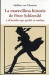 MARAVILLOSA HISTORIA DE PETER SCHLEMIHL