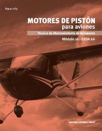 MOTORES DE PISTÓN PARA AVIONES. MÓDULO 16 EASA 66