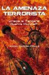 AMENAZA TERRORISTA, LA