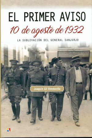 EL PRIMER AVISO 10 DE AGOSTO DE 1932
