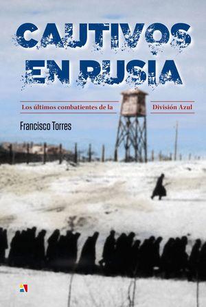 CAUTIVOS EN RUSIA