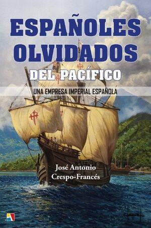 ESPAÑOLES OLVIDADOS DEL PACÍFICO
