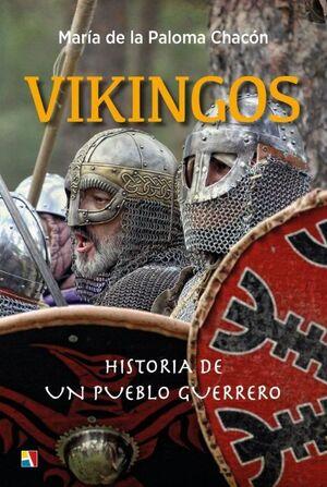 VIKINGOS HISTORIA DE UN PUEBLO GUERRERO