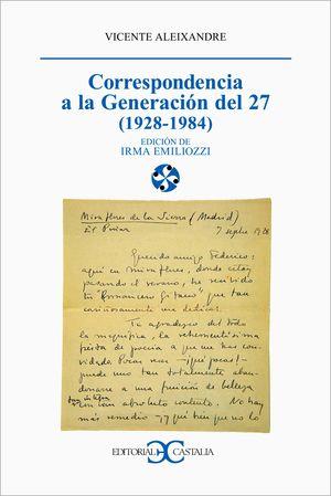 CORRESPONDENCIA A LA GENERACION DEL 27 (1928-1984)