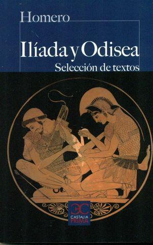 ILIADA Y ODISEA. SELECCIÓN DE TEXTOS