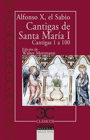 CANTIGAS DE SANTA MARIA I CANTIGAS DE LA 1 A LA 100