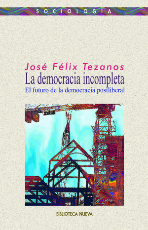 DEMOCRACIA INCOMPLETA, LA