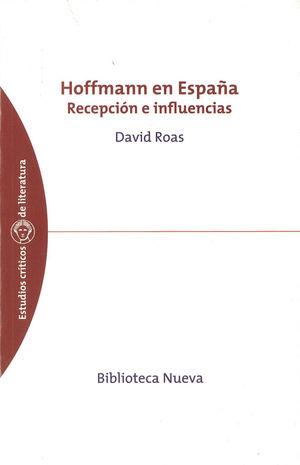 HOFFMANN EN ESPAÑA. RECEPCION E INFLUENCIAS