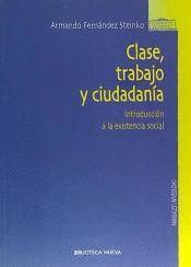 CLASE, TRABAJO Y CIUDADANIA