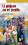 PÁJARO EN EL JARDÍN, EL