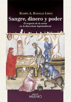 SANGRE, DINERO Y PODER