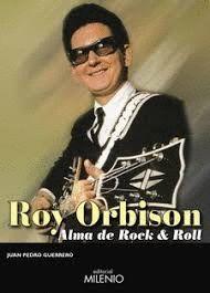ROY ORBISON. ALMA DE ROCK & ROLL