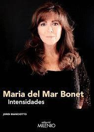 MARIA DEL MAR BONET. INTENSIDADES