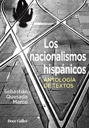 LOS NACIONALISMOS HISPÁNICOS