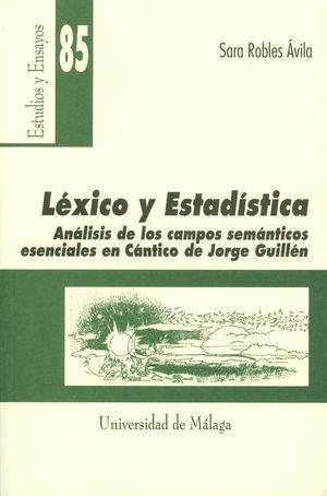 LEXICO Y ESTADISTICA. ANALISIS DE CAMPOS SEMANTICOS ESENCIALES