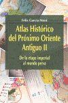 ATLAS HISTORICO PROXIMO ORIENTE ANTIGUO II