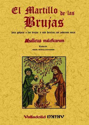 MARTILLO DE LAS BRUJAS:PARA GOLPEAR A LAS BRUJAS CON PODEROSA MAZA