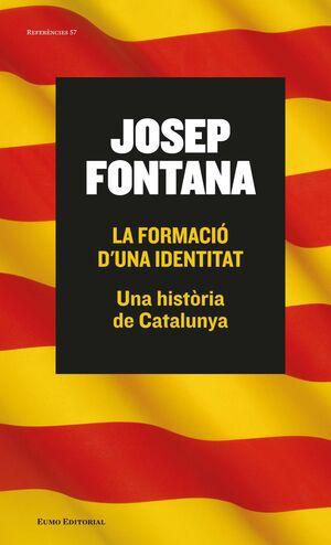 LA FORMACIÓ D'UNA IDENTITAT (CATALAN)