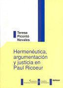 HERMENÉUTICA, ARGUMENTACIÓN Y JUSTICIA EN PAUL RICOEUR