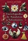 ENCICLOPEDIA DE AMULETOS Y TALISMANES