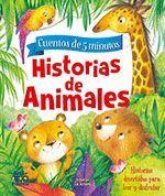 HISTORIAS DE ANIMALES. CUENTOS DE 5 MINUTOS