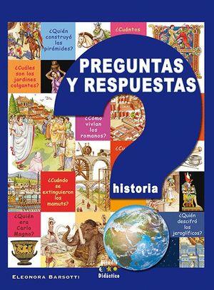 PREGUNTAS Y RESPUESTAS. HISTORIA