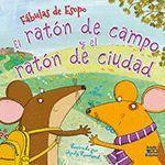 EL RATON DE CAMPO Y EL RATON DE CIUDAD. FÁBULAS DE ESOPO