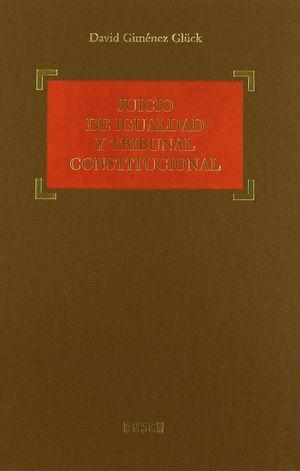 JUICIO DE IGUALDAD Y TRIBUNAL CONSTITUCIONAL